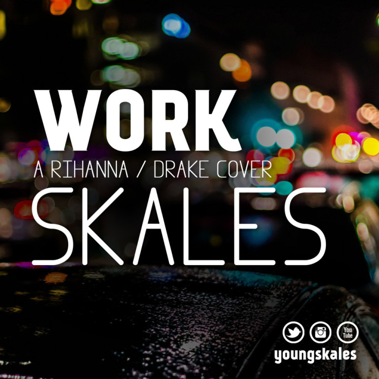 Skales – Work (Cover)